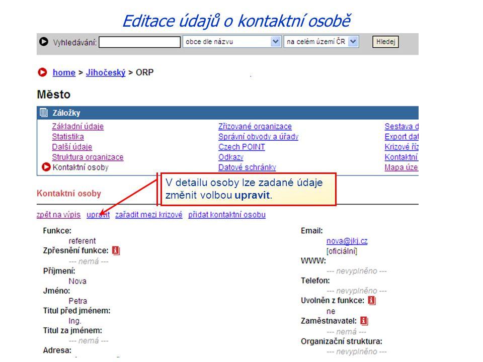 V detailu osoby lze zadané údaje změnit volbou upravit. Editace údajů o kontaktní osobě
