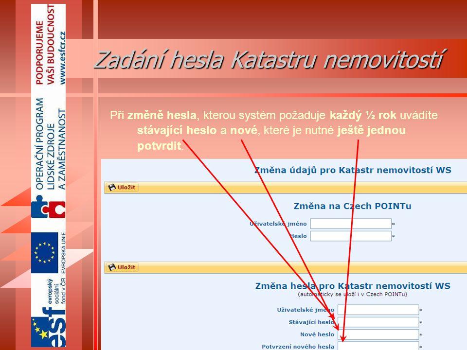 44 eGON Centrum Holešov Při změně hesla, kterou systém požaduje každý ½ rok uvádíte stávající heslo a nové, které je nutné ještě jednou potvrdit.