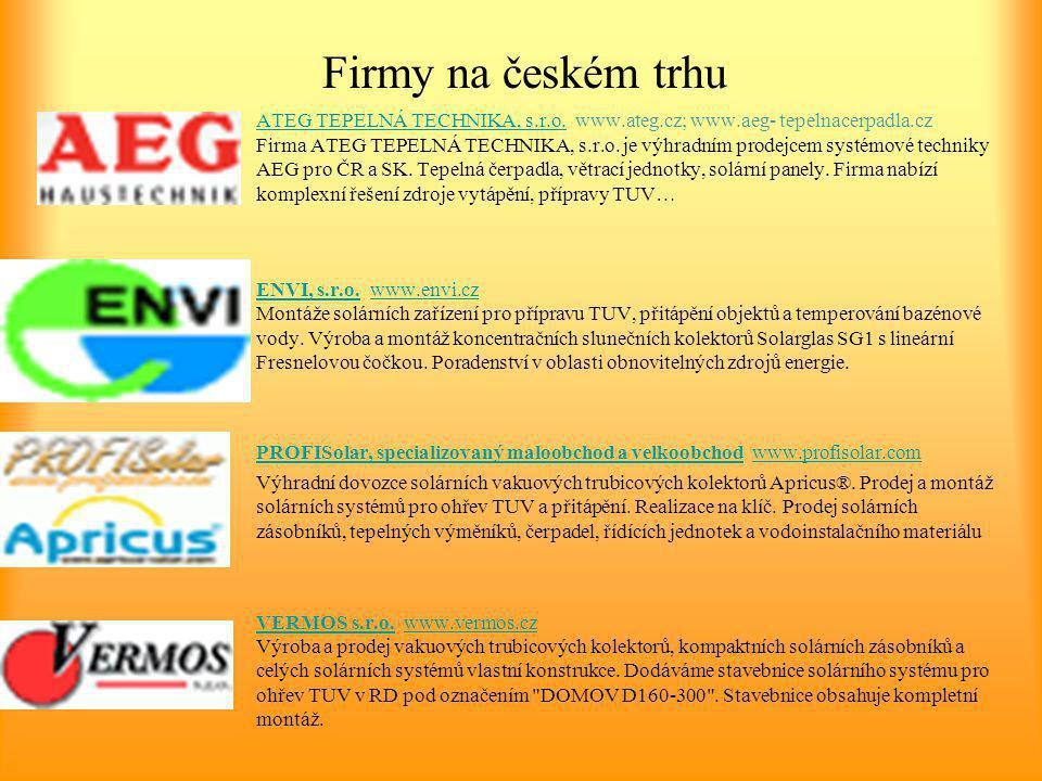 Firmy na českém trhu ATEG TEPELNÁ TECHNIKA, s.r.o.ATEG TEPELNÁ TECHNIKA, s.r.o. www.ateg.cz; www.aeg- tepelnacerpadla.cz Firma ATEG TEPELNÁ TECHNIKA,