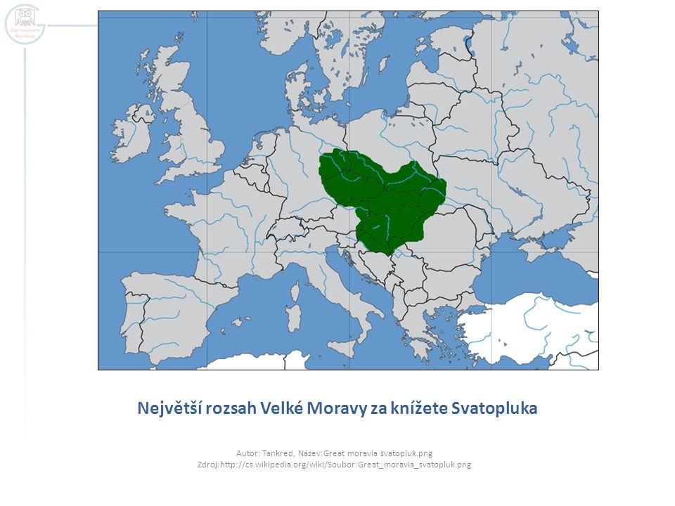 Největší rozsah Velké Moravy za knížete Svatopluka Autor: Tankred, Název:Great moravia svatopluk.png Zdroj:http://cs.wikipedia.org/wiki/Soubor:Great_moravia_svatopluk.png