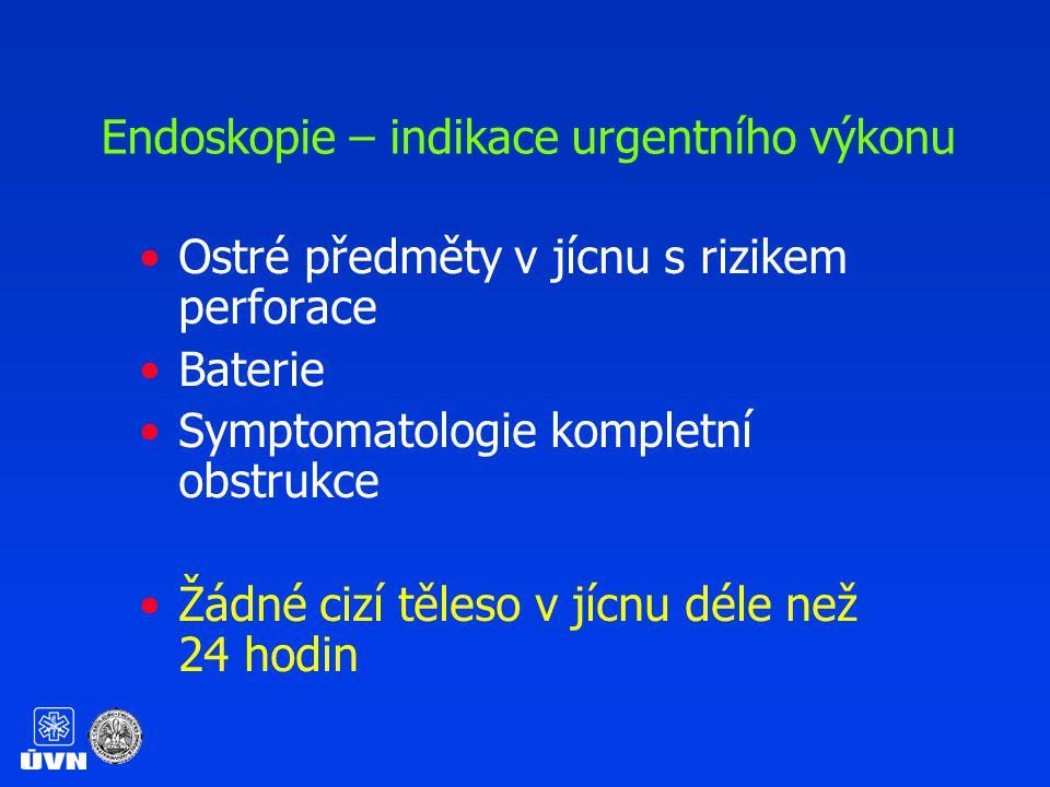 Endoskopie – indikace urgentního výkonu Ostré předměty v jícnu s rizikem perforaceOstré předměty v jícnu s rizikem perforace BaterieBaterie Symptomatologie kompletní obstrukceSymptomatologie kompletní obstrukce