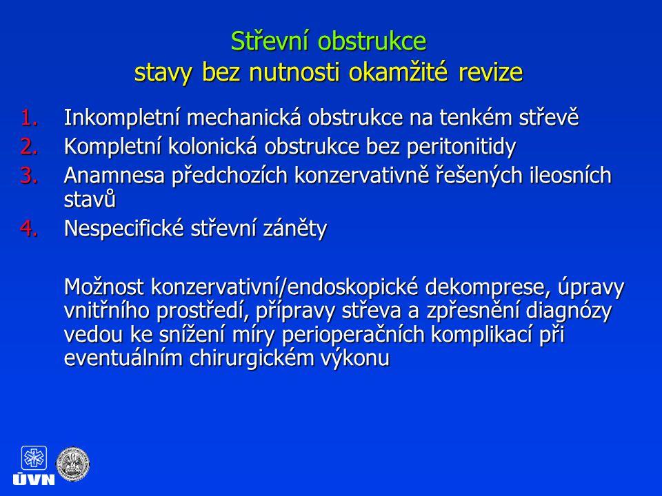 Střevní obstrukce možnosti endoskopické terapie 1.Zavedení dekompresního katetru 2.Dilatace striktur 3.Rekanalizace tumorzních stenos 4.Kolonické/duodenální stenty
