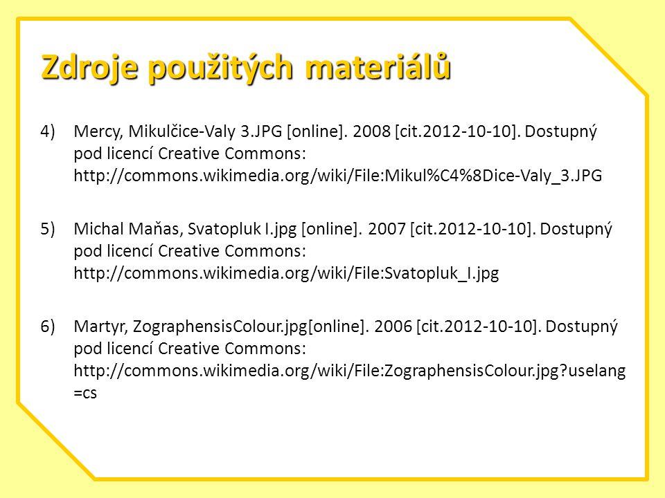 Zdroje použitých materiálů 4)Mercy, Mikulčice-Valy 3.JPG [online].