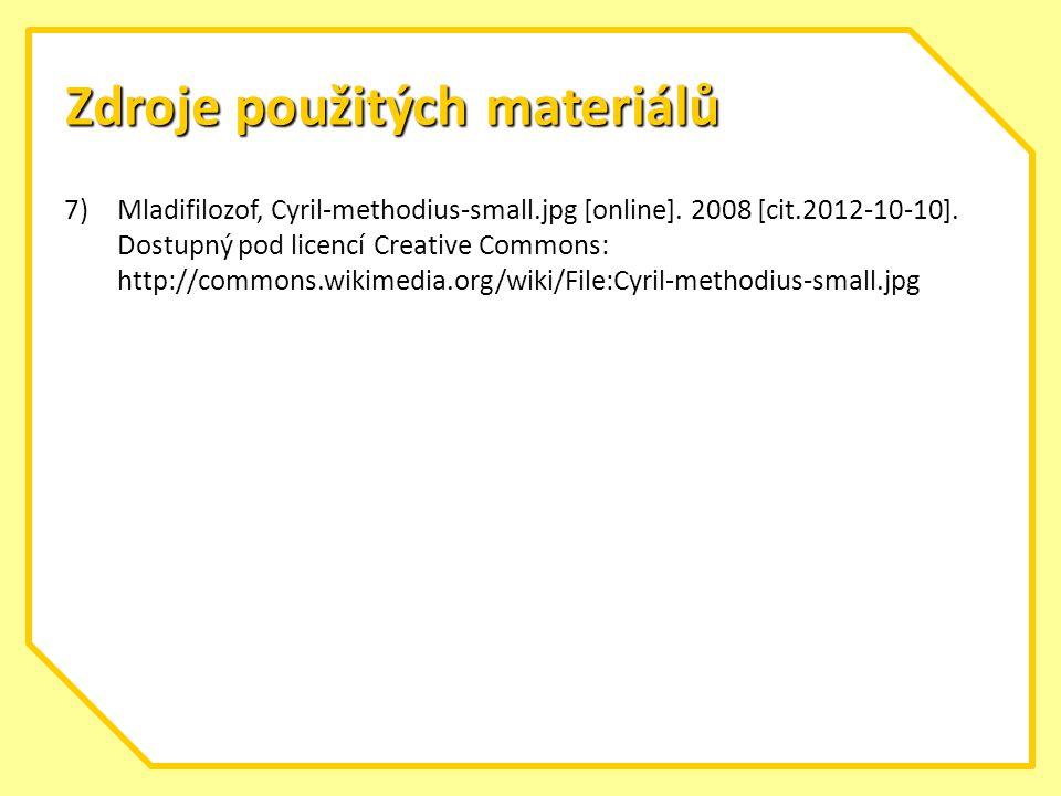 Zdroje použitých materiálů 7)Mladifilozof, Cyril-methodius-small.jpg [online].