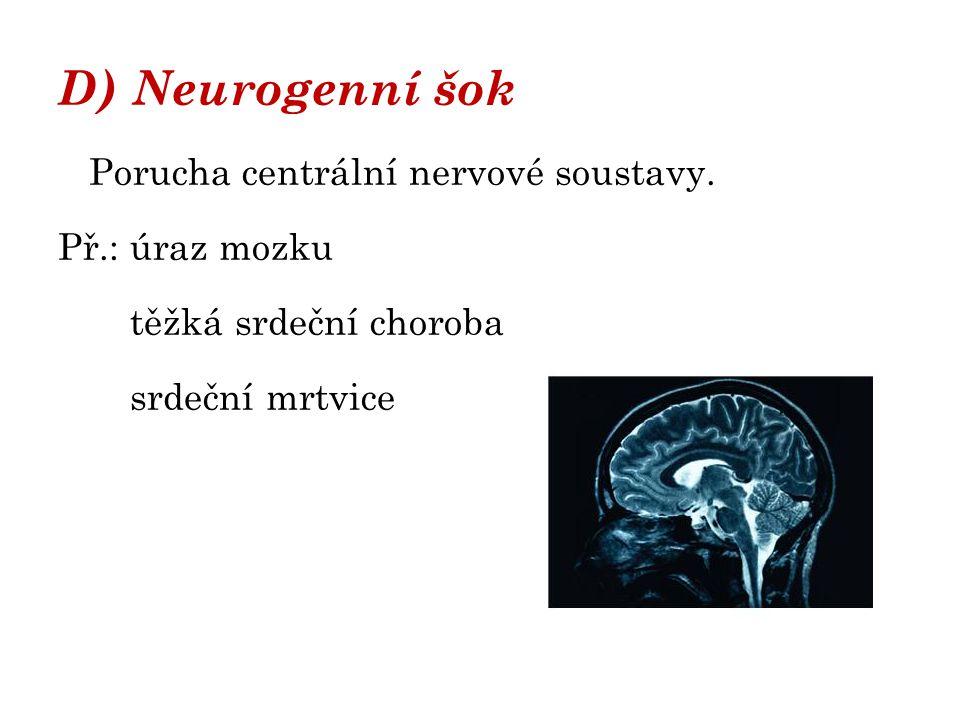 Stupně šoku 1) počínající šok – organismus má možnost adaptace (puls stoupá, nejdůležitější orgány jsou oběhem zásobeny – mozek, srdce, ledviny) 2) rozvinutý šok – vzniká hypoxie (nedostatek kyslíku) tkání →propustnost tkání, edém, mikrotromby, rozvíjí se ischemie (nedokrevnost orgánů a tkání) 3 ) nezvratná fáze – hypotenze – tlak pod 90, nitkovitý puls, bledost, …