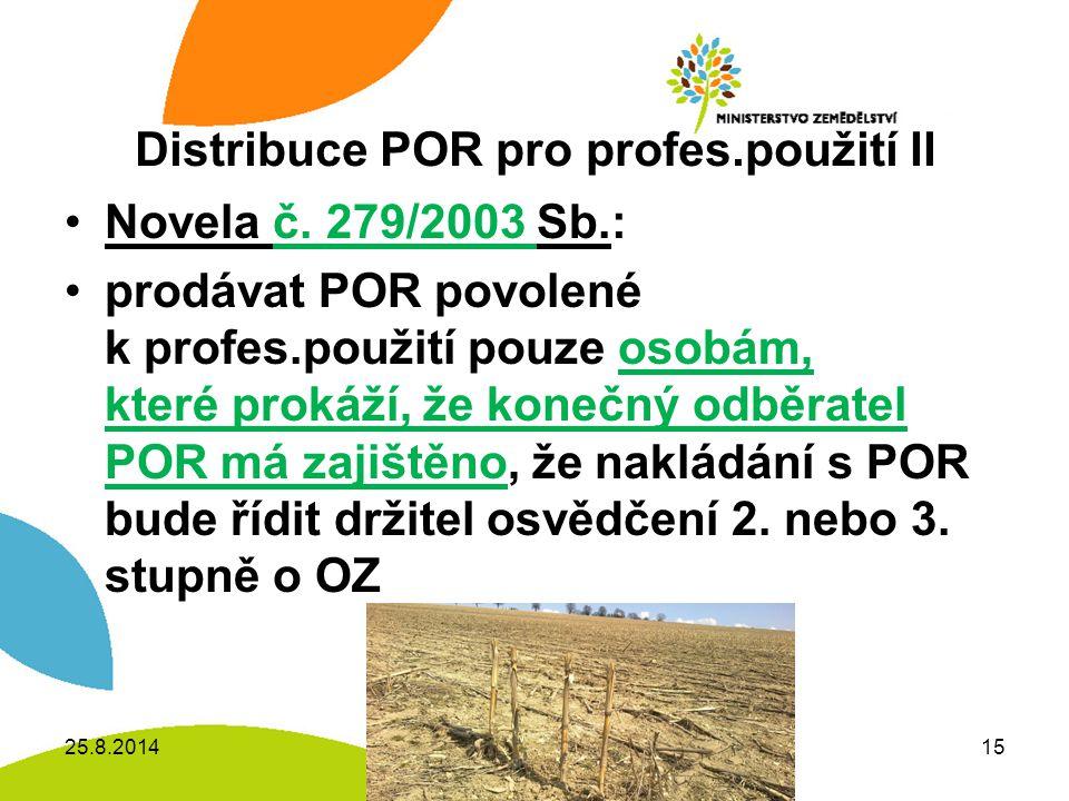 Distribuce POR pro profes.použití II Novela č.