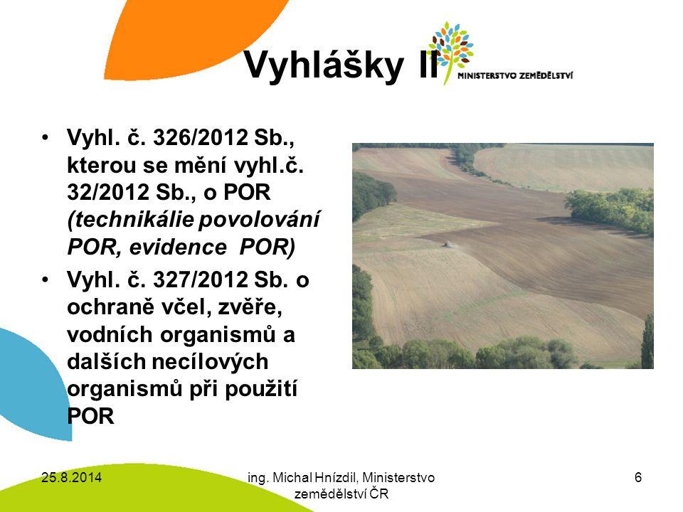 BIOCID XX POR Pesticidy = biocidy + POR Biocid = látka nebo směs schopná ničit, odpuzovat a zneškodnit jakýkoliv organismus, k zabránění jeho působení nebo dosažení jiného regulačního účinku na tento organismus (Nařízení EP a Rady (ES) č.