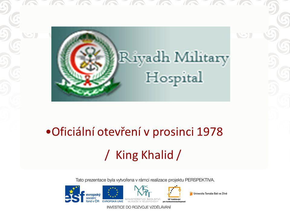 Oficiální otevření v prosinci 1978 / King Khalid /