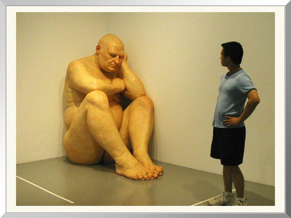 Big Man , 1998 ( 1,83m de altura) Podle kritiky, tato socha je perfektním vyjádrením lidské osamelosti v díle Muecka,
