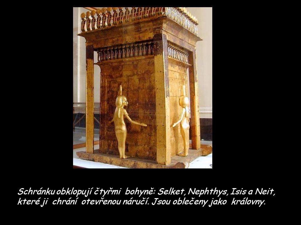 Schránku obklopují čtyřmi bohyně: Selket, Nephthys, Isis a Neit, které ji chrání otevřenou náručí. Jsou oblečeny jako královny.