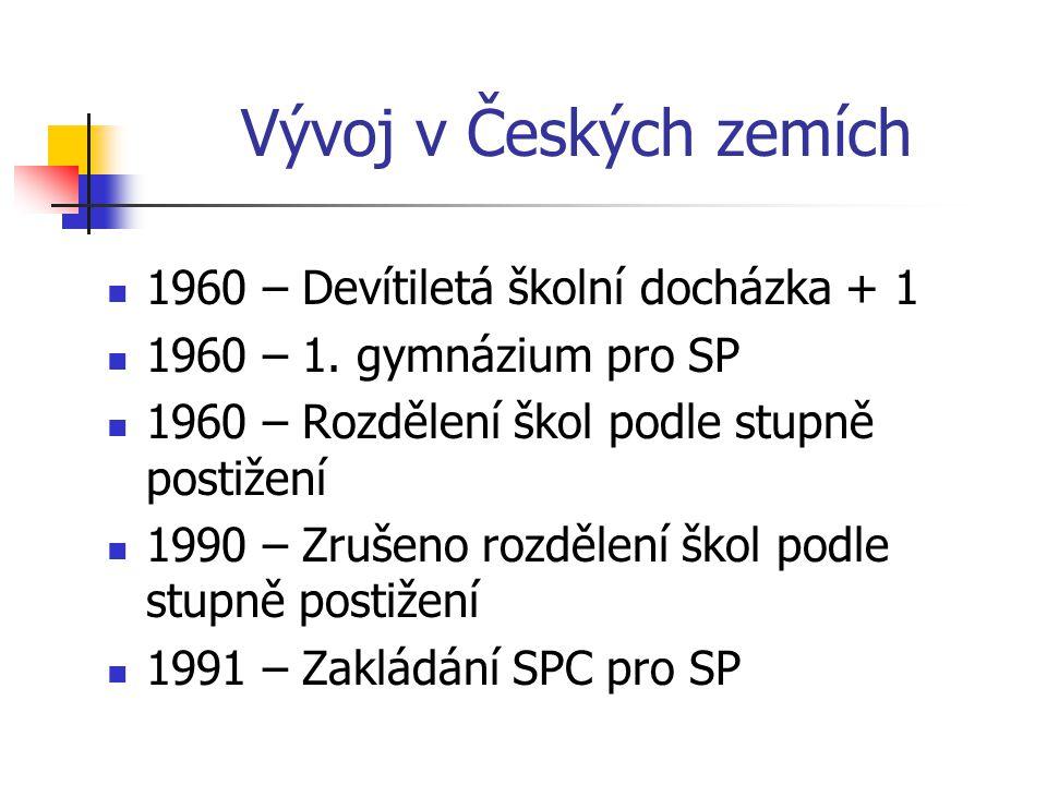 Vývoj v Českých zemích 1960 – Devítiletá školní docházka + 1 1960 – 1.