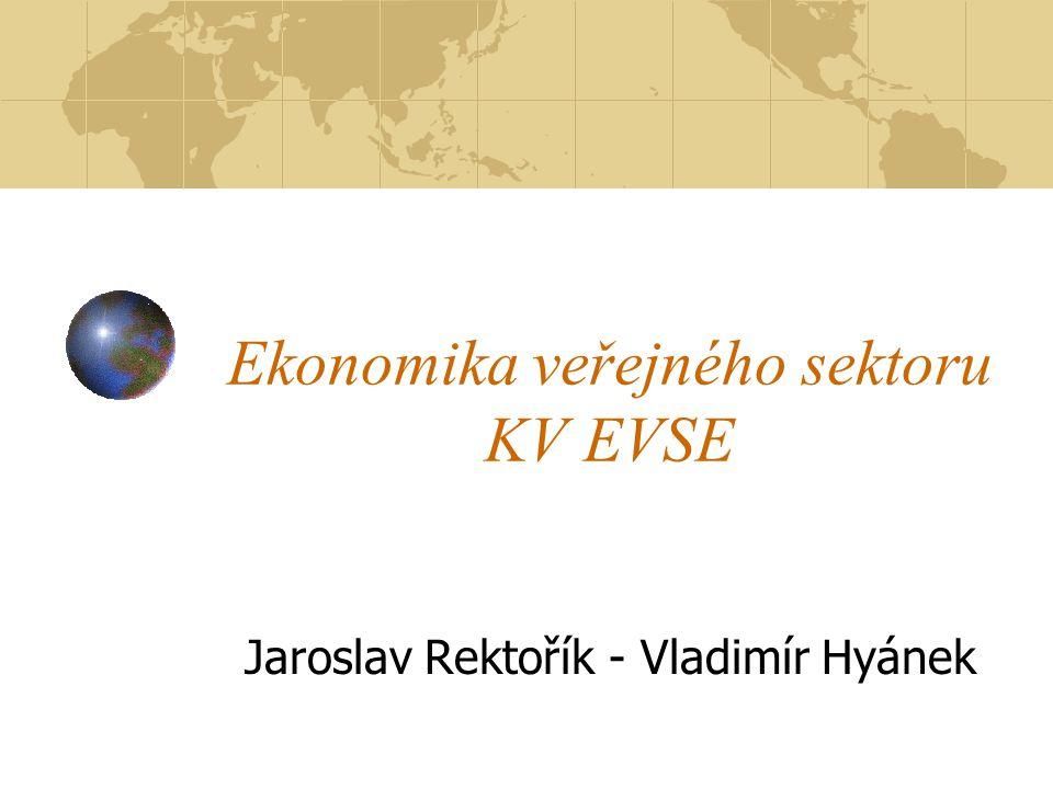 Ekonomika veřejného sektoru KV EVSE Jaroslav Rektořík - Vladimír Hyánek