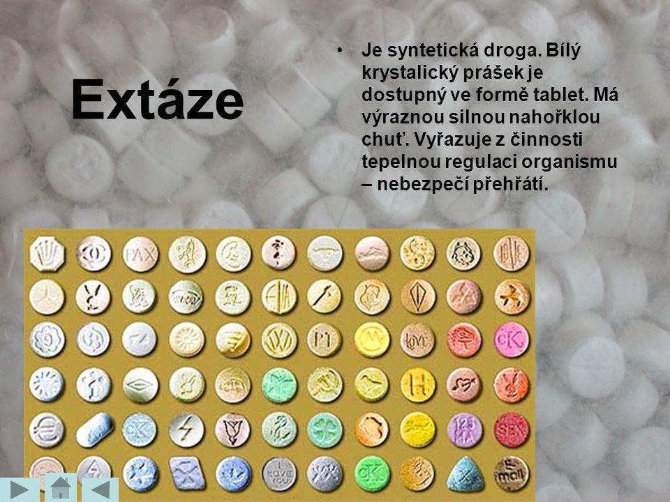 Extáze Je syntetická droga. Bílý krystalický prášek je dostupný ve formě tablet. Má výraznou silnou nahořklou chuť. Vyřazuje z činnosti tepelnou regul