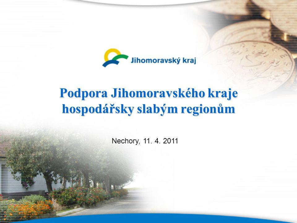 Podpora Jihomoravského kraje hospodářsky slabým regionům Nechory, 11. 4. 2011