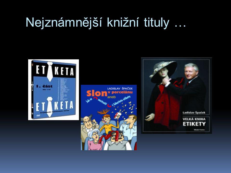 Nejznámnější knižní tituly …