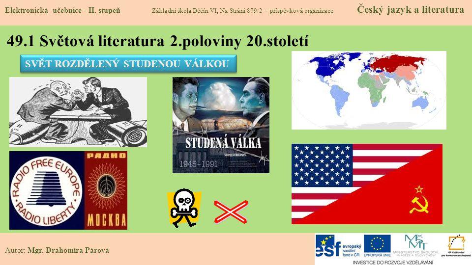 49.1 Světová literatura 2.poloviny 20.století Elektronická učebnice - II.