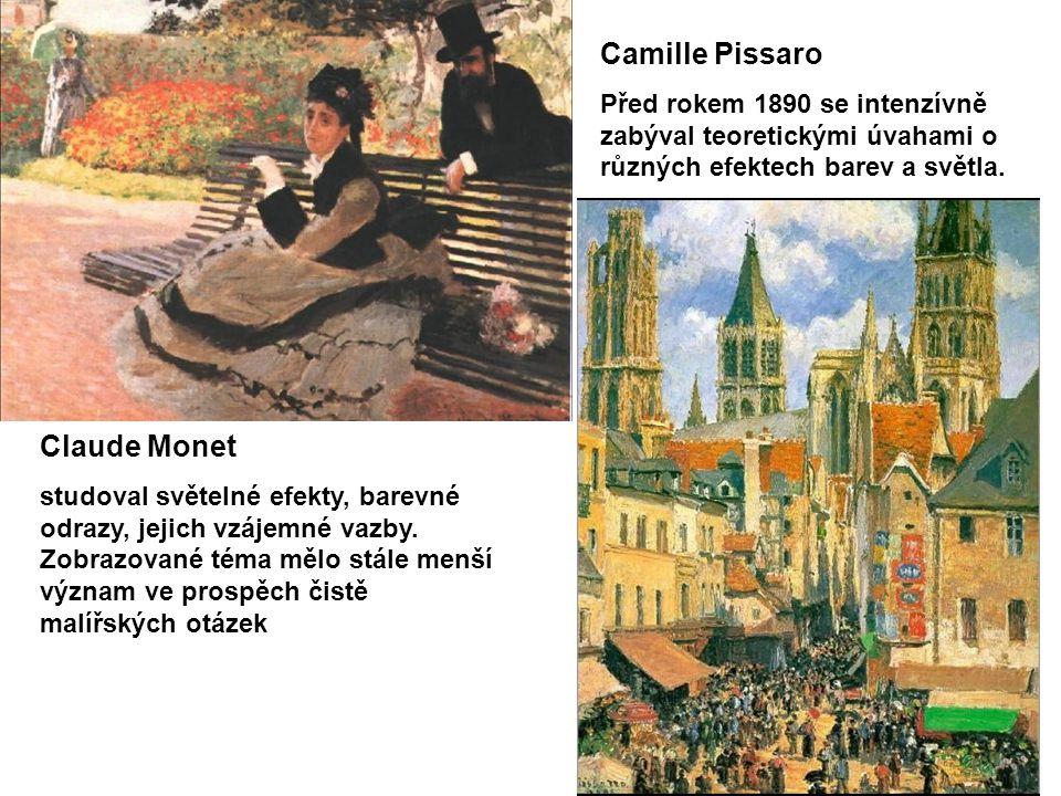 Camille Pissaro Před rokem 1890 se intenzívně zabýval teoretickými úvahami o různých efektech barev a světla.