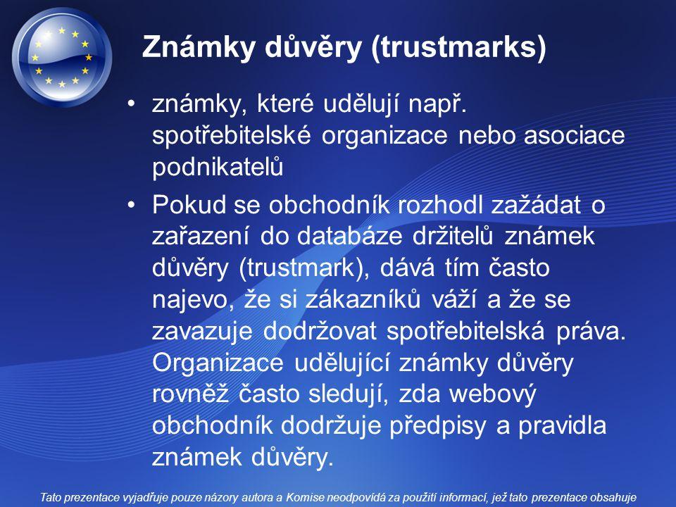 Známky důvěry (trustmarks) známky, které udělují např.