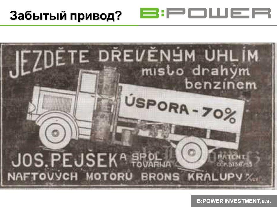 B:POWER INVESTMENT, a.s. Забытый привод?