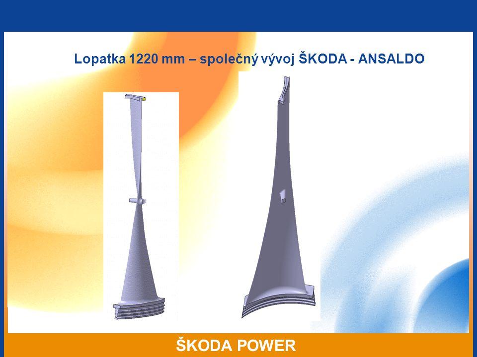 ŠKODA POWER Lopatka 1220 mm – společný vývoj ŠKODA - ANSALDO