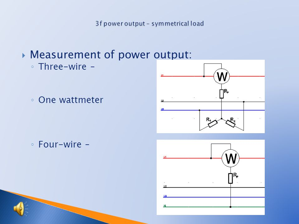  Types of networks: ◦ Three-wire – e.g.
