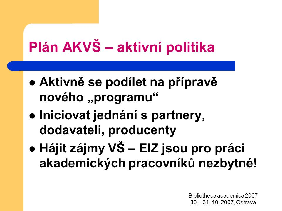 Bibliotheca academica 2007 30.- 31.10.