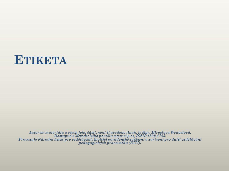 E TIKETA Autorem materiálu a všech jeho částí, není-li uvedeno jinak, je Mgr.