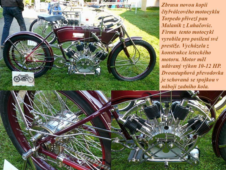 Zbrusu novou kopii čtyřválcového motocyklu Torpedo přivezl pan Malaník z Luhačovic. Firma tento motocykl vyrobila pro posílení své prestiže. Vycházela