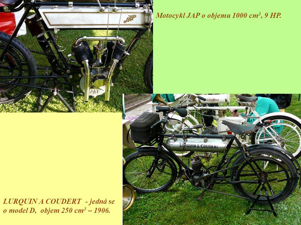 Motocykl JAP o objemu 1000 cm 3, 9 HP. LURQUIN A COUDERT - jedná se o model D, objem 250 cm 3 – 1906.