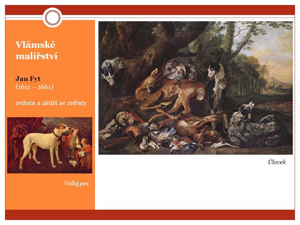 Vlámské malířství Jan Fyt (1611 – 1661) zvířata a zátiší se zvířaty Úlovek Velký pes