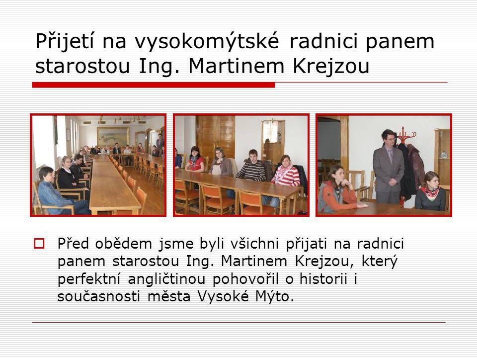 Přijetí na vysokomýtské radnici panem starostou Ing.