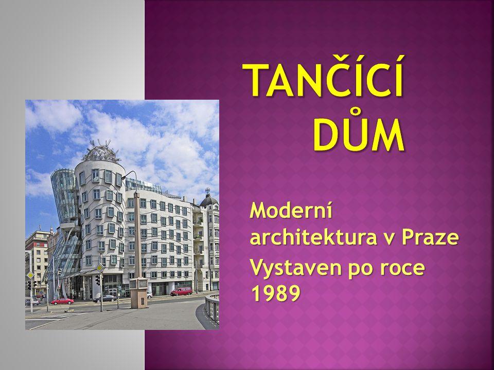 Moderní architektura v Praze Vystaven po roce 1989