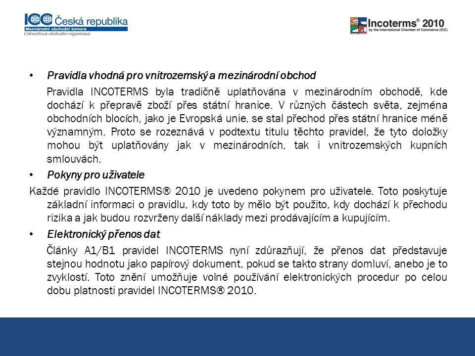 Pojištění Pravidla INCOTERMS® 2010 uvádějí povinnosti týkající se pojištění v článcích A3/B3, což jsou články pojednávající o sjednání přepravy a pojištění.