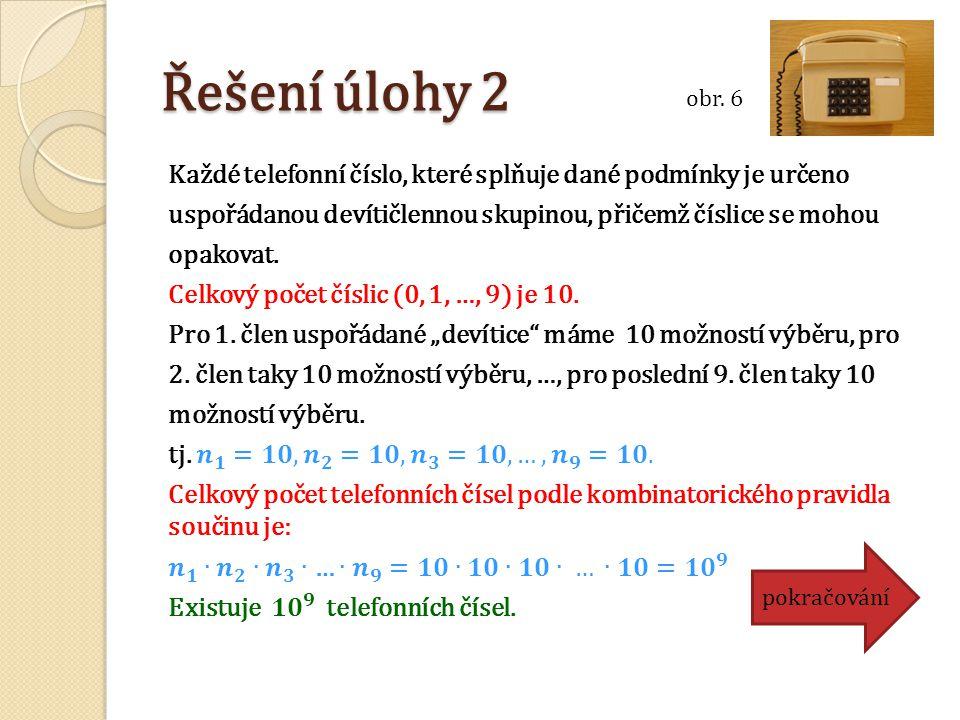 Řešení úlohy 2 pokračování obr. 6