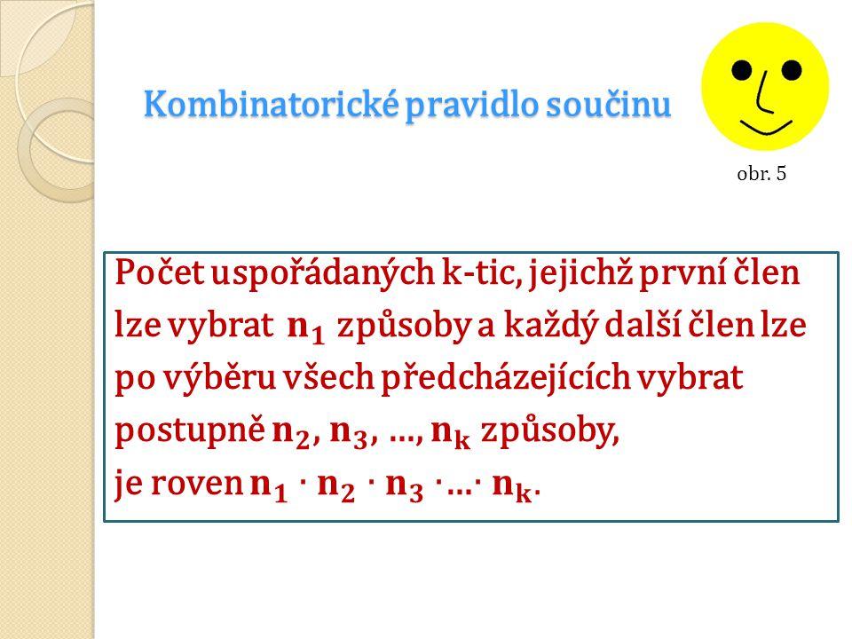 Kombinatorické pravidlo součinu obr. 5