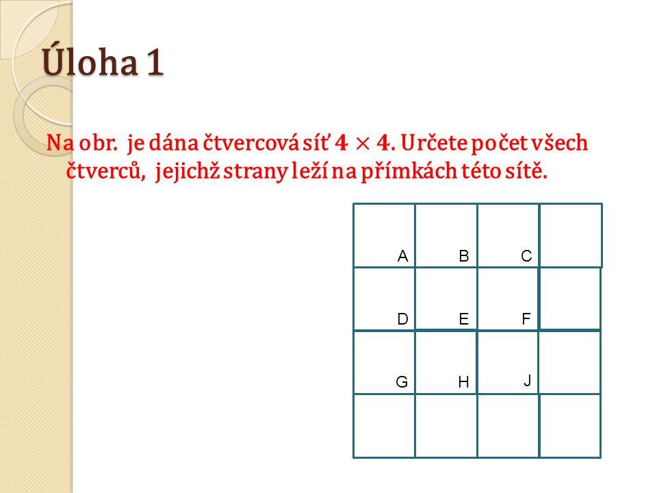 Úloha 1 ABC D EF GH J