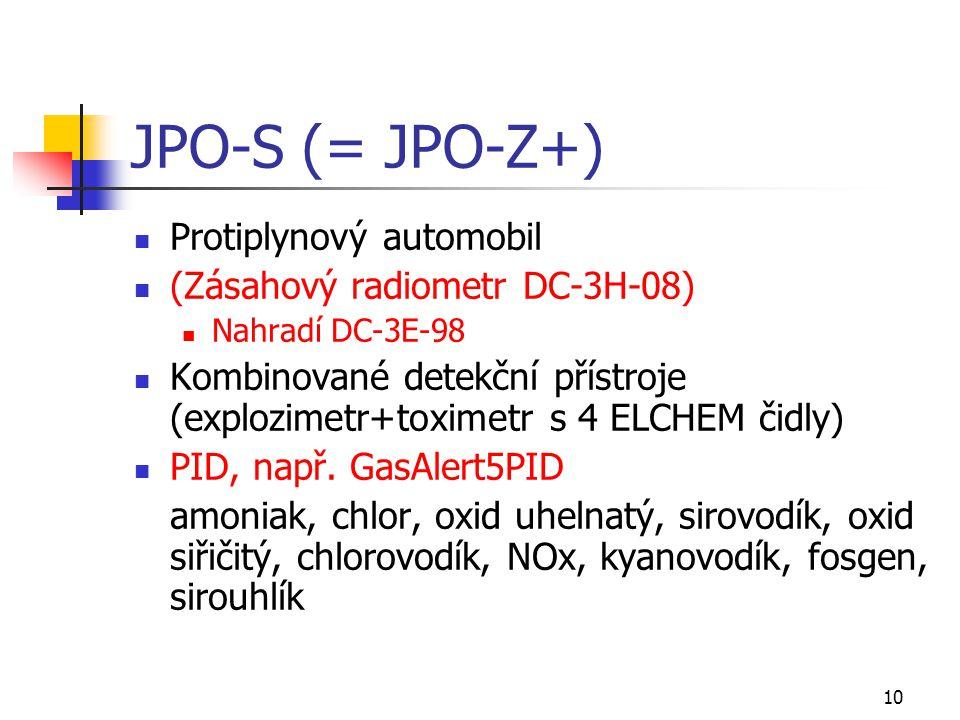 10 JPO-S (= JPO-Z+) Protiplynový automobil (Zásahový radiometr DC-3H-08) Nahradí DC-3E-98 Kombinované detekční přístroje (explozimetr+toximetr s 4 ELC