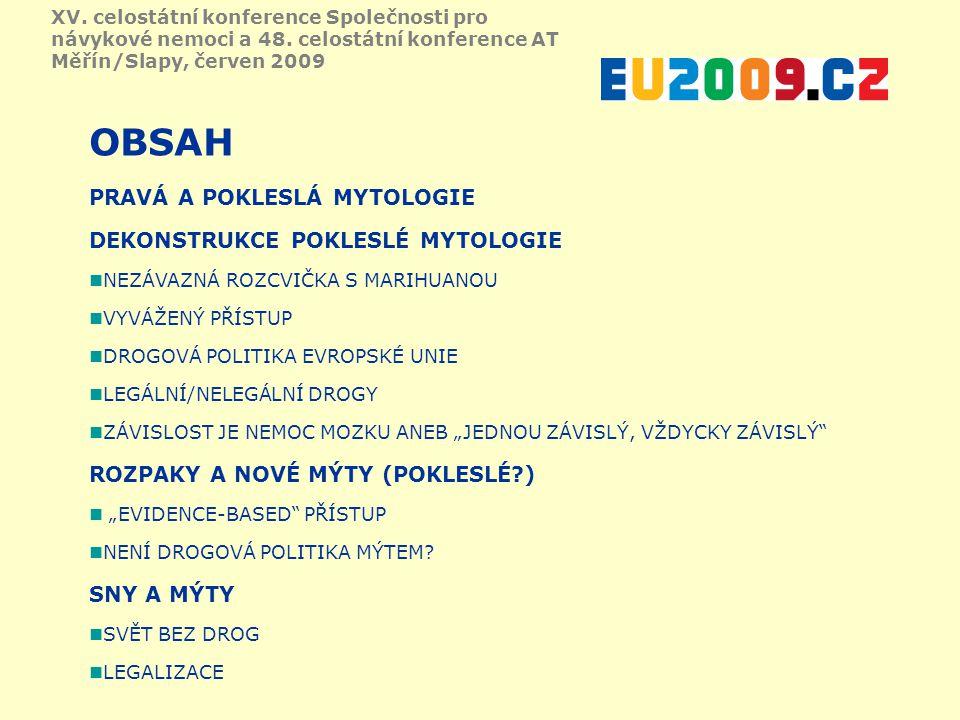 ZÁVISLOST JE TAKÉ NEMOC MOZKU (Gera, UNODC, 2009) XV.