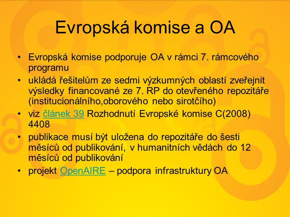 Evropská komise a OA Evropská komise podporuje OA v rámci 7.