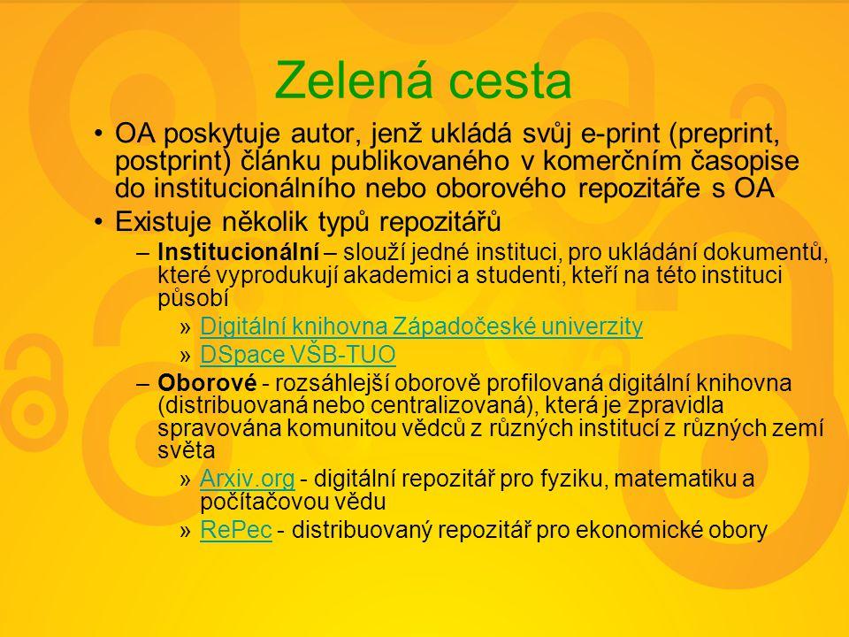 Zelená cesta OA poskytuje autor, jenž ukládá svůj e-print (preprint, postprint) článku publikovaného v komerčním časopise do institucionálního nebo ob