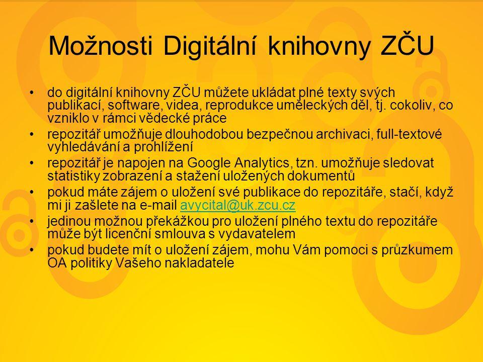 Možnosti Digitální knihovny ZČU do digitální knihovny ZČU můžete ukládat plné texty svých publikací, software, videa, reprodukce uměleckých děl, tj.