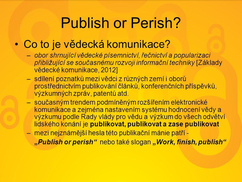 Dvě cesty OA publikování Informační zdroje s Open Access jsou publikovány dvěma různými způsoby: –Zlatou cestou v OA časopisech OA časopisy i články v těchto časopisech lze vyhledávat prostřednictvím adresáře DOAJ - Directory of Open Access JournalsDOAJ –Zelenou cestou uložením e-printu již publikovaného článku do oborové digitální knihovny nebo institucionálního repozitáře, které jsou přístupné v režimu Open Access digitální knihovny i institucionální repozitáře lze vyhledávat prostřednictvím registrů – ROAR - Registry of Open Access Repositories a OpenDOAR - Directory of Open Access RepositoriesROAROpenDOAR