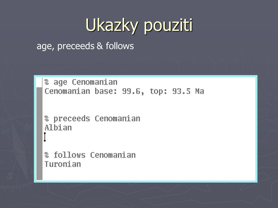Ukazky pouziti age, preceeds & follows