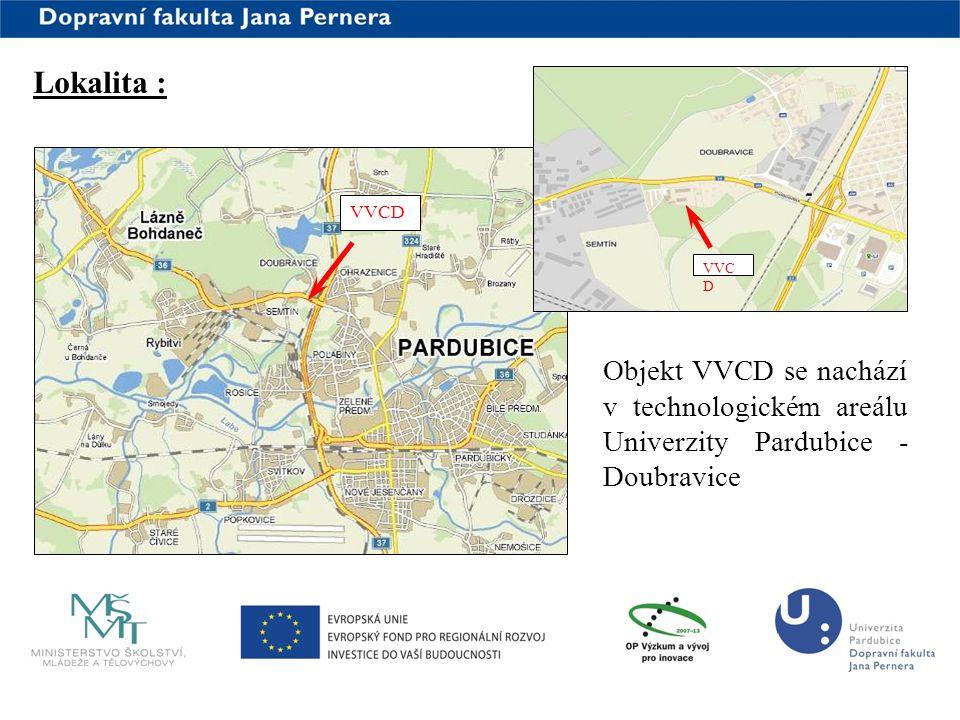 www.upce.cz Lokalita : VVCD Objekt VVCD se nachází v technologickém areálu Univerzity Pardubice - Doubravice