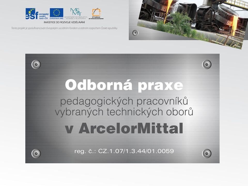 ArcelorMittal Ostrava a.s.Adresa: Ostrava, Kunčice, Vratimovská č.p.
