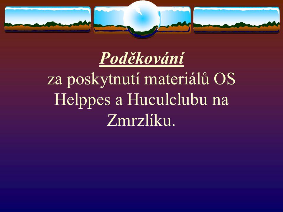 Poděkování za poskytnutí materiálů OS Helppes a Huculclubu na Zmrzlíku.
