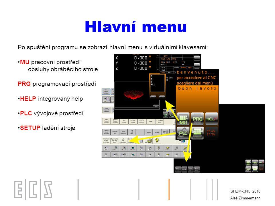 SHBM-CNC 2010 Aleš Zimmermann SETUP I.