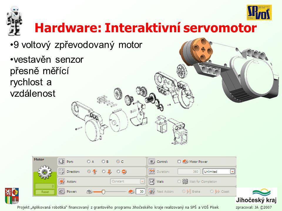 """Projekt """"Aplikovaná robotika"""" financovaný z grantového programu Jihočeského kraje realizovaný na SPŠ a VOŠ Písek zpracoval: JA ©2007 Hardware: Interak"""