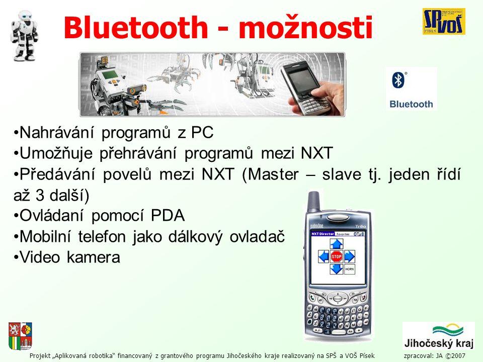 """Projekt """"Aplikovaná robotika"""" financovaný z grantového programu Jihočeského kraje realizovaný na SPŠ a VOŠ Písek zpracoval: JA ©2007 Bluetooth - možno"""