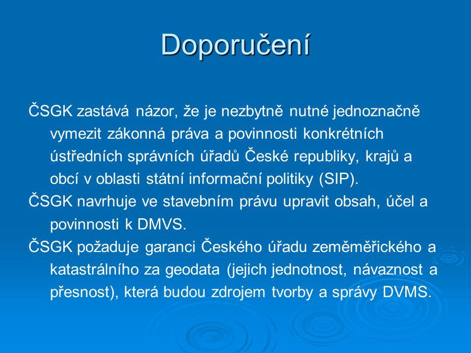 Doporučení ČSGK zastává názor, že je nezbytně nutné jednoznačně vymezit zákonná práva a povinnosti konkrétních ústředních správních úřadů České republ